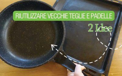 Come riutilizzare le vecchie teglie del forno